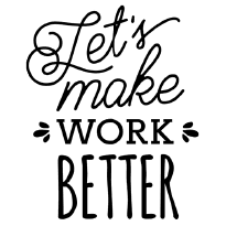 Lets Make Work Better